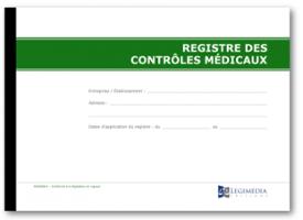 La Tenue D Un Registre Des Controles Medicaux