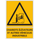 """Signalétique """"Danger chariots élévateurs et autres véhicules industriels"""""""