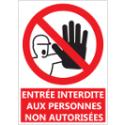 """Signalétique """"Entrée interdite aux personnes non autorisées"""""""